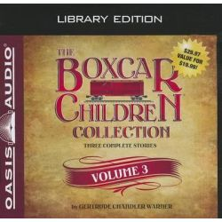 The Boxcar Children Collection, Volume 3, The Woodshed Mystery, the Lighthouse Mystery, Mountain Top Mystery Audio Book
