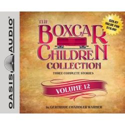 The Boxcar Children Collection, Volume 12, The Mystery Horse, the Mystery at the Dog Show, the Castle Mystery Audio Book