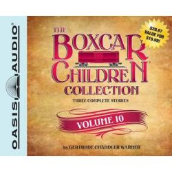 The Boxcar Children Collection, Volume 10, The Mystery Girl, the Mystery Cruise, the Disappearing Friend Mystery Audio B