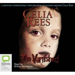 The Vanished Audio Book (Audio CD) by Celia Rees, 9781740949804. Buy the audio book online.
