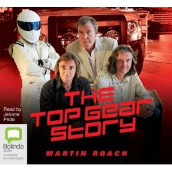 The Top Gear Story Audio Book (Audio CD) by Martin Roach, 9781743102565. Buy the audio book online.