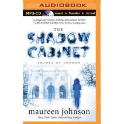 The Shadow Cabinet, Shades of London Audio Book (Audio CD) by Maureen Johnson, 9781441866509. Buy the audio book online.