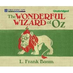 The Wonderful Wizard of Oz, Oz Audio Book (Audio CD) by L Frank Baum, 9781624062193. Buy the audio book online.