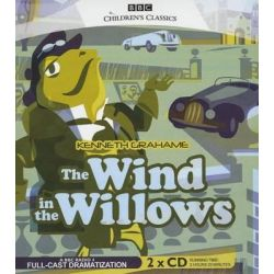 The Wind in the Willows, BBC Children S Classics Audio Book (Audio CD) by Kenneth Grahame, 9781483042558. Buy the audio book online.