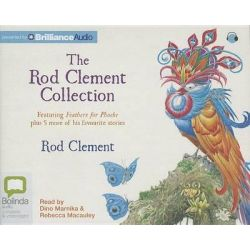 The Rod Clement Collection, Feathers for Phoebe Plus 5 More Audio Book (Audio CD) by Rod Clement, 9781743157435. Buy the audio book online.