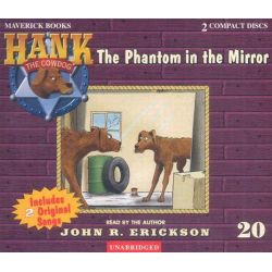The Phantom in the Mirror, Hank the Cowdog (Audio) Audio Book (Audio CD) by John R. Erickson, 9781591886204. Buy the audio book online.