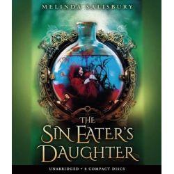 The Sin Eater's Daughter - Audio Audio Book (Audio CD) by Melinda Salisbury, 9780545838306. Buy the audio book online.