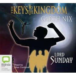 The Keys To The Kingdom : Lord Sunday , Keys to the kingdom #7 Audio Book (Audio CD) by Garth Nix, 9781742337937. Buy the audio book online.