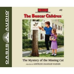 The Mystery of the Missing Cat, Boxcar Children Audio Book (Audio CD) by Gertrude Chandler Warner, 9781613754511. Buy the audio book online.