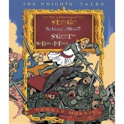The Knights' Tales, The Adventures of Sir Lancelot the Great/Sir Givret the Short/Sir Gawain the True/Sir Balin the Ill-