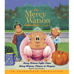 The Mercy Watson Collection, Volume 2, Mercy Watson Fights Crime/Mercy Watson: Princess in Disguise Audio Book (Audio CD) by Kate DiCamillo, 9780739336304. Buy the audio book online.