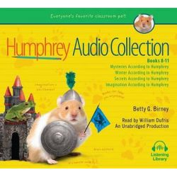 The Humphrey Audio Collection, Books 8-11, Mysteries According to Humphrey; Winter According to Humphrey; Secrets Accord