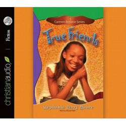 True Friends, Carmen Browne Audio Book (Audio CD) by Stephanie Perry Moore, 9781610450829. Buy the audio book online.