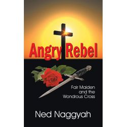 Booktopia eBooks - Angry Rebel by Ned Naggyah. Download the eBook, 9781572589285.