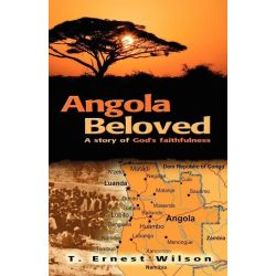 Booktopia eBooks - Angola Beloved by T Ernest Wilson. Download the eBook, 9781927521281.