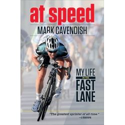 Booktopia eBooks - At Speed, My Life in the Fast Lane by Mark Cavendish. Download the eBook, 9781937716493.