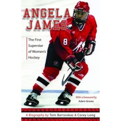 Booktopia eBooks - Angela James, The First Superstar of Women's Hockey by Tom Bartsiokas. Download the eBook, 9781927513019.