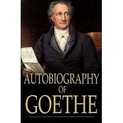 Booktopia eBooks - Autobiography of Goethe by Johann Wolfgang von Goethe. Download the eBook, 2370002610537.