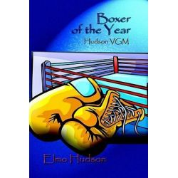 Booktopia eBooks - Boxer of the Year, Hudson VGM by Elmo Hudson. Download the eBook, 9781410719409.