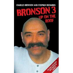 Booktopia eBooks - Bronson 3 - Up on the Roof by Charles Bronson. Download the eBook, 9781782192510.