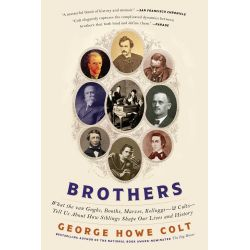 Booktopia eBooks - Brothers, On His Brothers and Brothers in History by George Howe Colt. Download the eBook, 9781451697667.