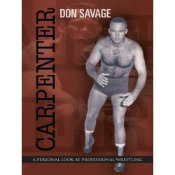 Booktopia eBooks - Carpenter, A Personal Look At Professional Wrestling by Don Savage. Download the eBook, 9781475907032.