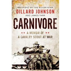 Booktopia eBooks - Carnivore, A Memoir of a Cavalry Scout at War by Dillard Johnson. Download the eBook, 9780062288400.