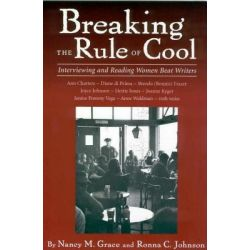 Booktopia eBooks - Breaking the Rule of Cool, Interviewing and Reading Women Beat Writers by Nancy McCampbell Grace. Download the eBook, 9781604735994.