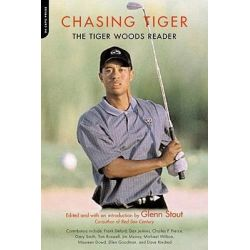 Booktopia eBooks - Chasing Tiger, The Tiger Woods Reader by Glenn Stout. Download the eBook, 9780786752355.