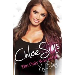 Booktopia eBooks - Chloe Sims, The Only Way is Up - My Story by Chloe Sims. Download the eBook, 9781782190882.