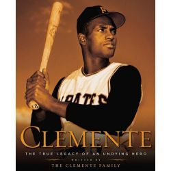 Booktopia eBooks - Clemente, The True Legacy of an Undying Hero by The Clemente Family. Download the eBook, 9781101616840.