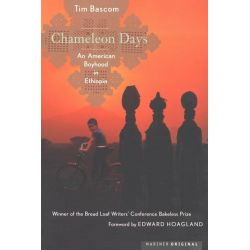 Booktopia eBooks - Chameleon Days, An American Boyhood in Ethiopia by Tim Bascom. Download the eBook, 9780547346472.
