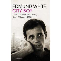 Booktopia eBooks - City Boy, My Life in New York During the 1960s and 1970s by Edmund White. Download the eBook, 9781408819937.