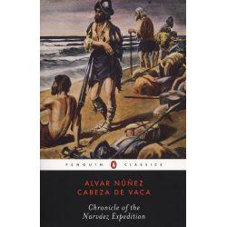 Booktopia eBooks - Chronicle of the Narvaez Expedition by Alvar Nunez Cabeza de Vaca. Download the eBook, 9781440630545.