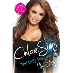 Booktopia eBooks - Chloe Sims - The Only Way is Up - My Story, The Only Way Is Up: My Story by Chloe Sims. Download the eBook, 9781782196716.
