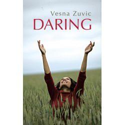 Booktopia eBooks - DARING by Vesna Zuvic. Download the eBook, 9781477239223.