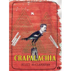 Booktopia eBooks - Crapalachia, A Biography of Place by Scott McClanahan. Download the eBook, 2370005160275.