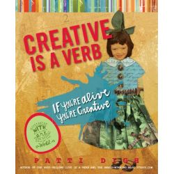 Booktopia eBooks - Creative Is a Verb, If You're Alive, You're Creative by Patti Digh. Download the eBook, 9780762784523.