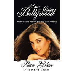Booktopia eBooks - Dear Mister Bollywood, How I fell in Love with India Bollywood and Shah Rukh Khan by Rina Golan. Download the eBook, 9781456770907.
