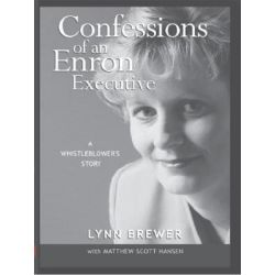 Booktopia eBooks - Confessions of an Enron Executive, A Whistleblower's Story by Lynn Brewer. Download the eBook, 9781418485375.