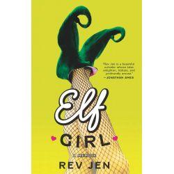 Booktopia eBooks - Elf Girl by Rev Jen. Download the eBook, 9781451631678.