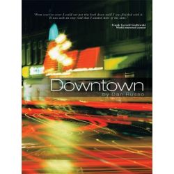 Booktopia eBooks - Downtown by Dan Russo. Download the eBook, 9781462034680.