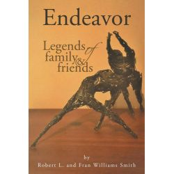 Booktopia eBooks - Endeavor, Legends of Family and Friends by Robert L. Download the eBook, 9781491866467.