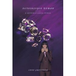 Booktopia eBooks - Devocalized Woman, A Generational Curse by Lena Graystone. Download the eBook, 9781452066424.