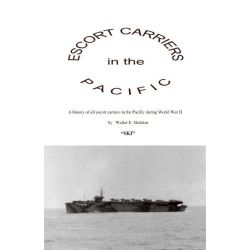 Booktopia eBooks - Escort Carriers in the Pacific by Walter Edward Skeldon. Download the eBook, 9781412246644.