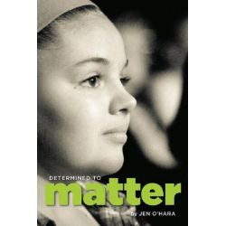 Booktopia eBooks - Determined to Matter, A Family Facing Inoperable Brain Cancer by Jen O'Hara. Download the eBook, 9781938063213.