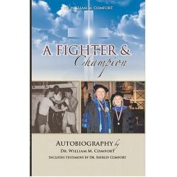 Booktopia eBooks - Dr. William M. Comfort, A Fighter and Champion by William M. Comfort. Download the eBook, 2370003283242.