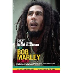 Booktopia eBooks - Every Little Thing Gonna Be Alright, The Bob Marley Reader by Hank Bordowitz. Download the eBook, 9780786728398.