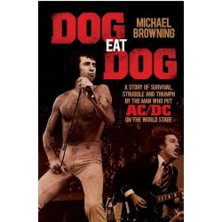 Booktopia eBooks - Dog Eat Dog, A Story of Survival, Struggle and Triumph by the Man Who Put AC/DC on the World Stage by Michael Browning. Download the eBook, 9781743439005.