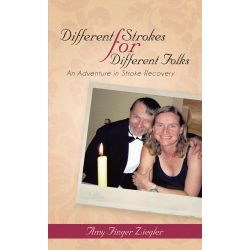 Booktopia eBooks - Different Strokes for Different Folks, An Adventure in Stroke Recovery by Amy Finger Ziegler. Download the eBook, 9781475966152.